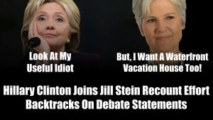 Hillary Clinton Joins Jill Stein Recount Effort. Backtracks On Statements Made In Third Presidential Debate