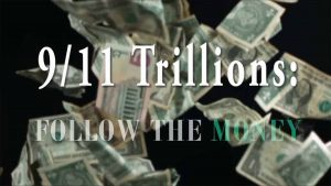 911 Trillions - Follow The Money - Corbett Report